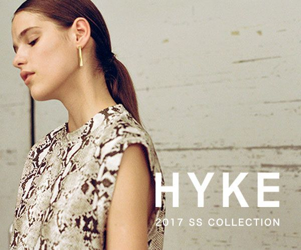 HYKE 2017 SS COLECTION STARTの写真