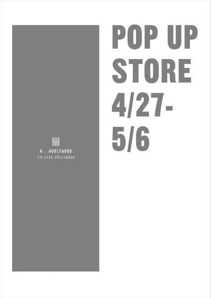 【 NEWS 】/ N.HOOLYWOOD POP UP STORE (4/27-5/6)の写真