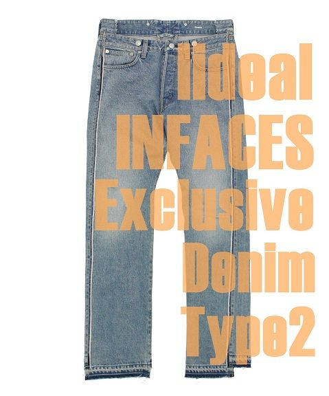 lideal INFACES Exclusive DENIM Type2の写真