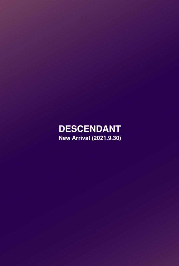 DESCENDANT New Arrival (2021.9.30)の写真