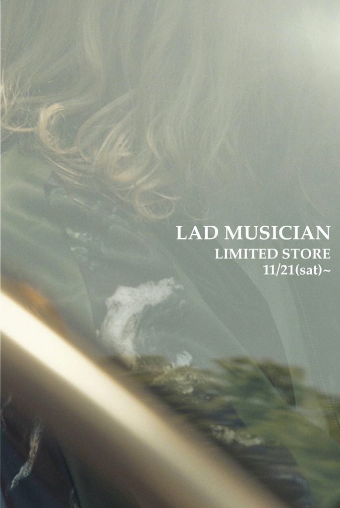 LAD MUSICIAN 20AW LIMITED STOREの写真