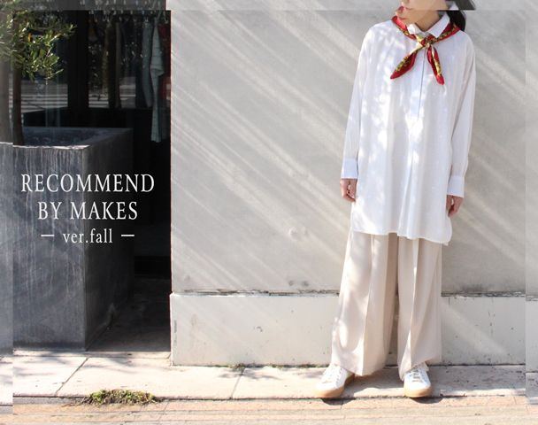 RECOMMEND BY MAKES -ver.fall-の写真