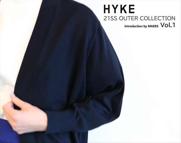 HYKE 21SS OUTER COLLECTION の写真