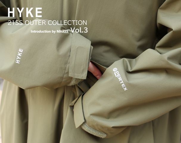 HYKE 21SS OUTER COLLECTION -vol.3-の写真