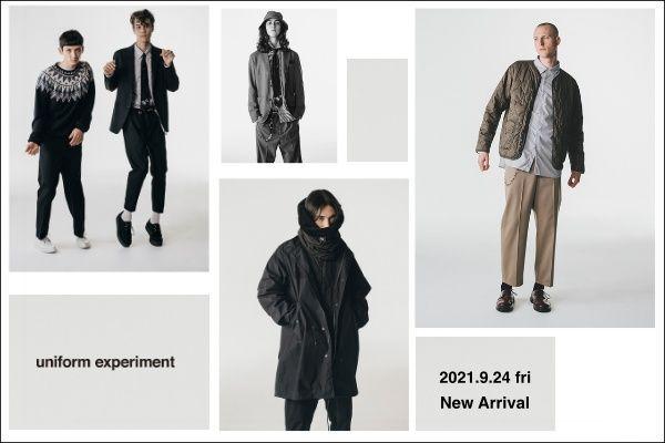 uniform experiment 2021.9.24 fri  New Arrivalの写真