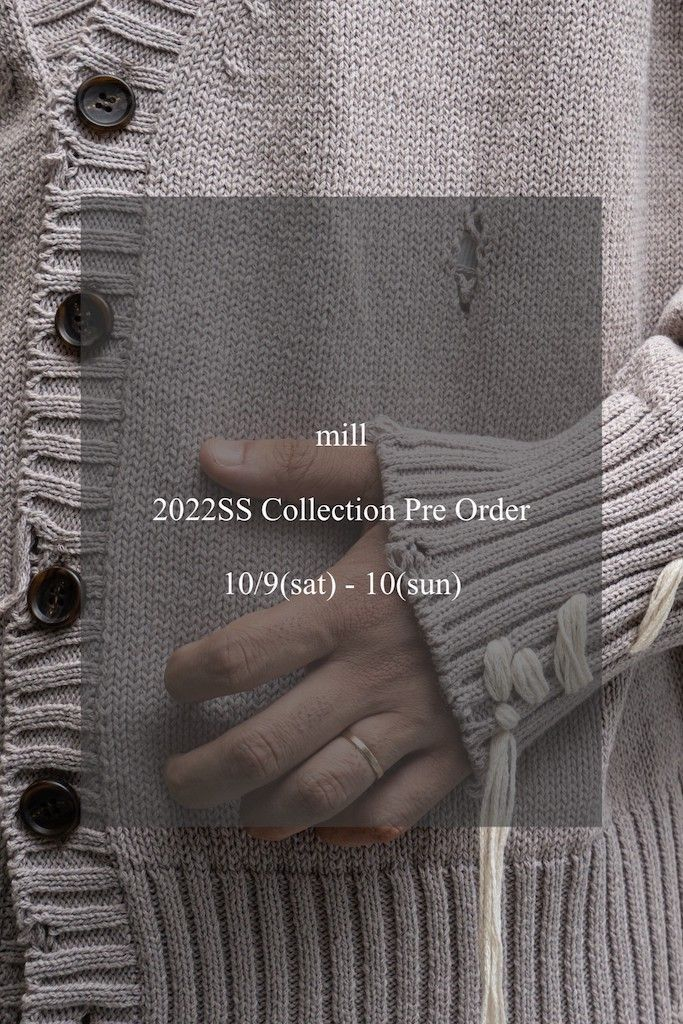 mill 2022SS Collection Pre Orderの写真