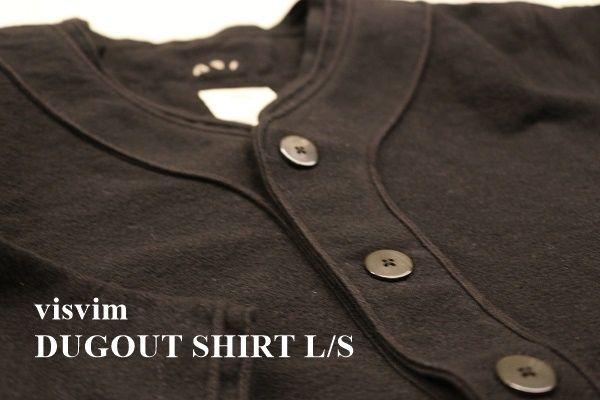visvim 『DUGOUT SHIRT L/S』 の写真