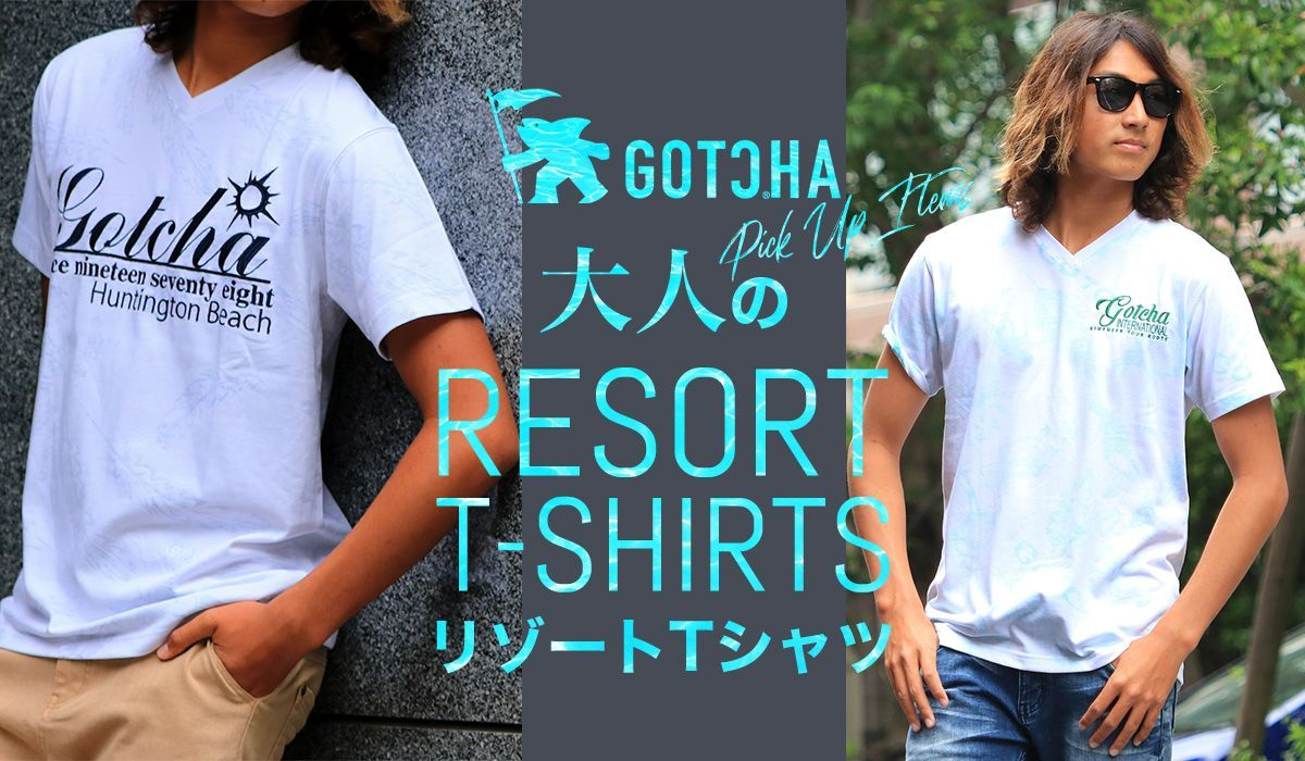 -GOTCHA PICK UP Items-大人のリゾートTEE-