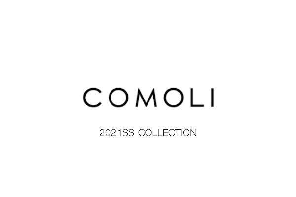 COMOLI 2021SS COLLECTION STARTの写真