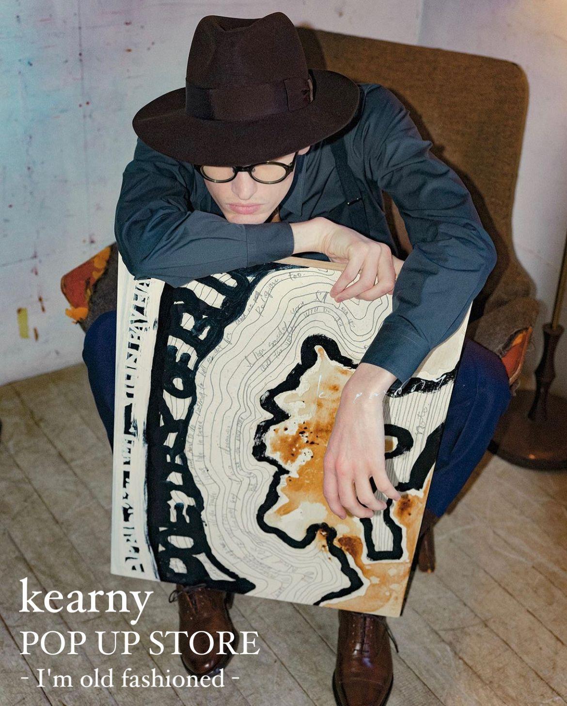 kearny POP UP STORE - I'm old fashioned - 8/7-10の写真