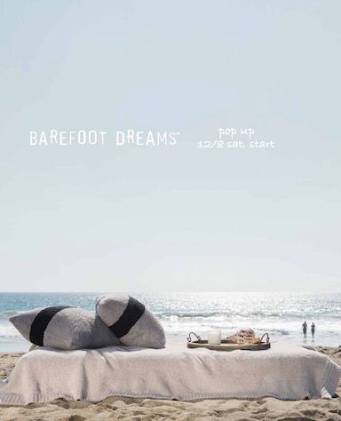 BAREFOOT DREAMS POP UP おしらせの日の写真