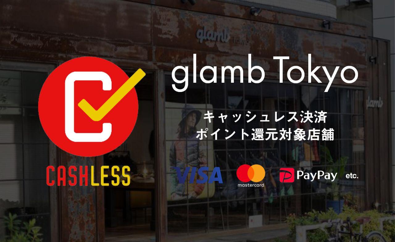キャッシュレス5%還元、glamb Tokyoも対象店舗に!の写真