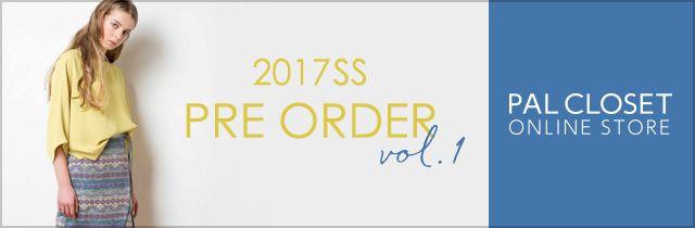 2017SS PRE ORDER