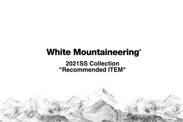 White Mountaineering 2021SS Collection