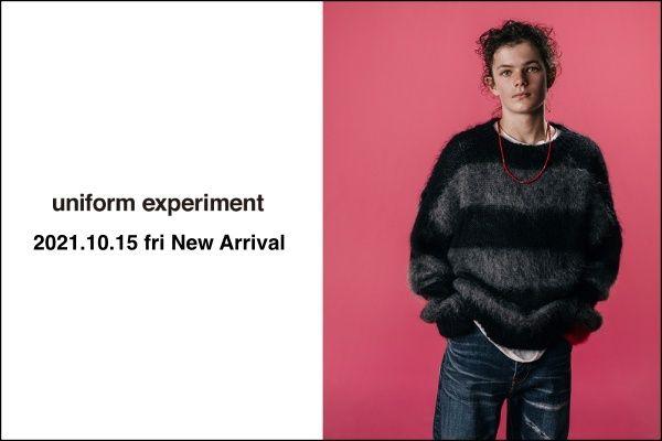 uniform experiment 2021.10.15 fri  New Arrivalの写真