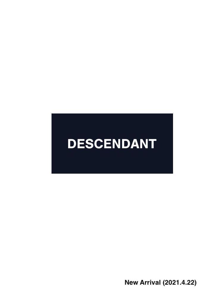 DESCENDANT New Arrival (2021.4.22)の写真