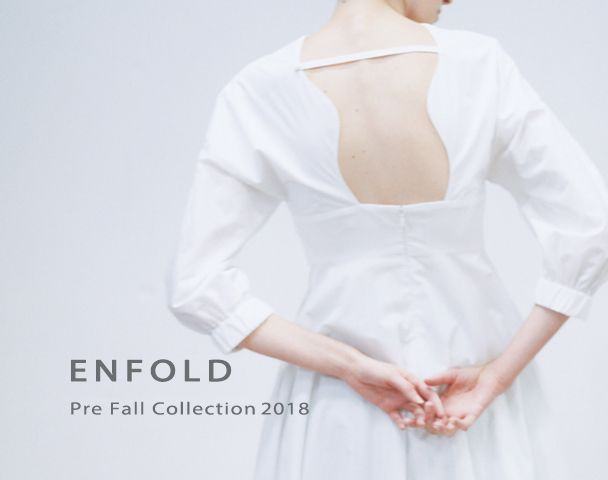 ENFOLD  / 2018 Pre Fall Collectionスタートの写真
