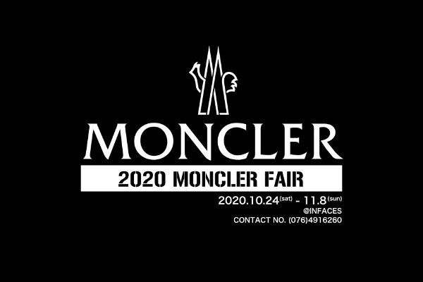 MONCLER FAIR 2020.10.24 (sat) 〜 11/8 (sun)の写真