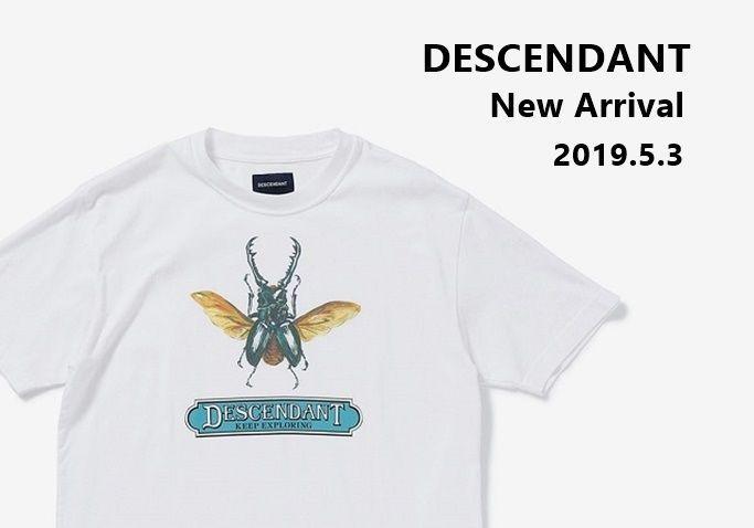DESCENDANT New Arrival (2019.5.3)の写真
