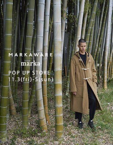 MARKAWARE & marka POP UP STORE 最終日の写真