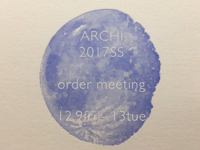 ARCHI 17SS order meeting .の写真