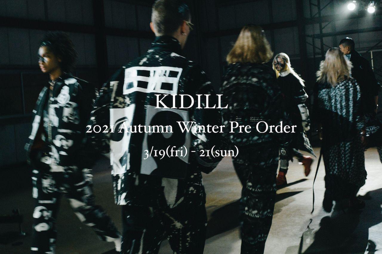 KIDILL 2021 Autumn / Winter Pre Order のお知らせの写真