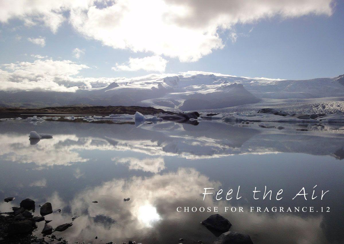 Choose for Fragrance 12月 -地球の息吹-の写真