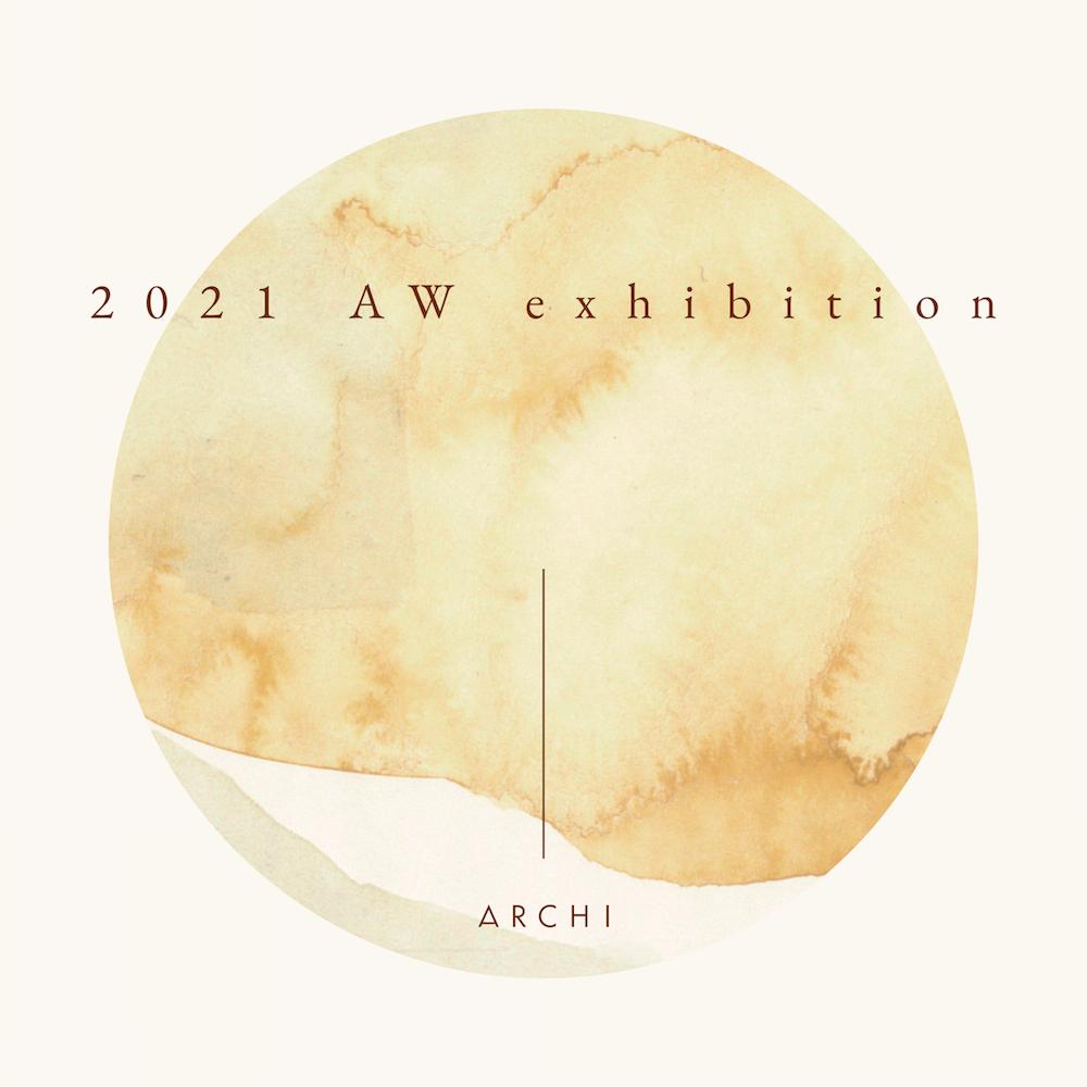 ARCHI 2021AW 受注会 4/29thu〜5/2sunの写真