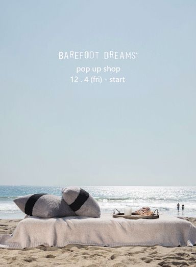BAREFOOT DREAMS pop up storeの写真
