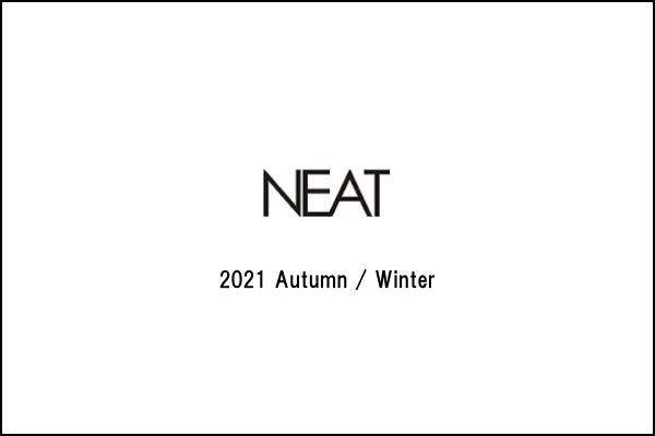 NEAT 2021 Autumn / Winterの写真