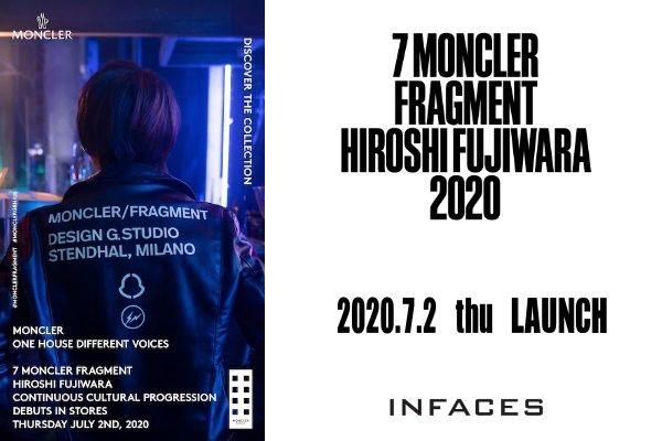 7 MONCLER Fragment Hiroshi Fujiwara 2020.7.2 thu LAUNCHの写真
