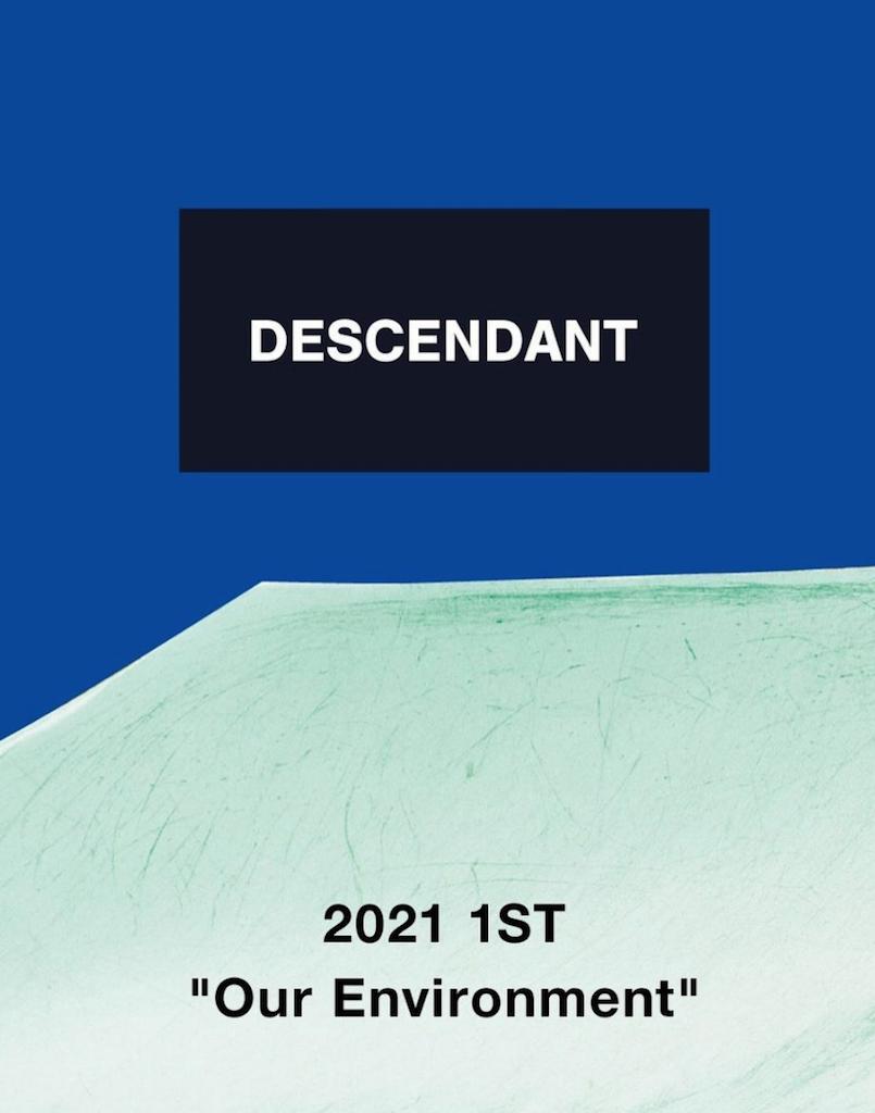 DESCENDANT 21SS 2/13(SAT) START !!の写真