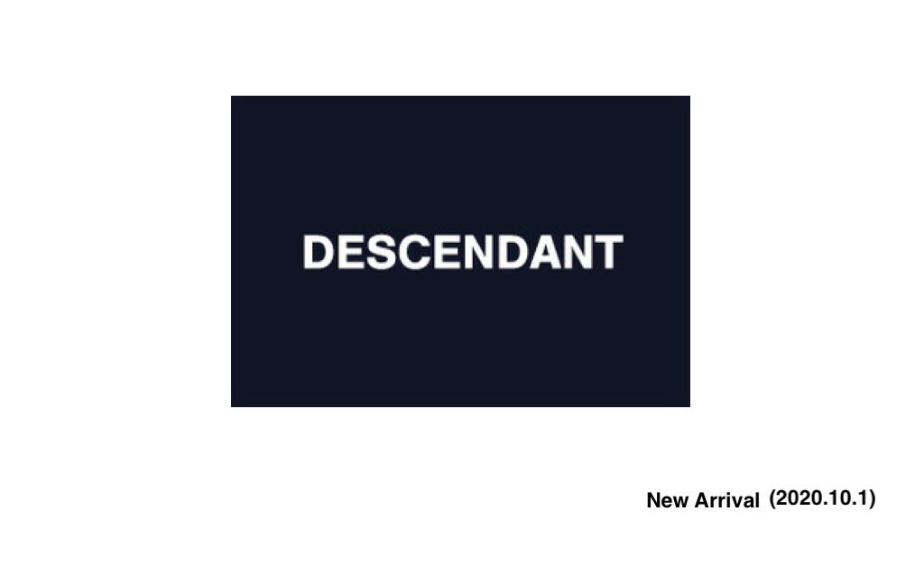 DESCENDANT New Arrival (2020.10.1)の写真