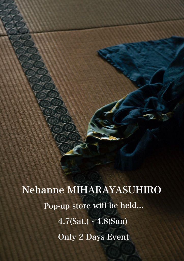 Nehanne MIHARAYASUHIRO POP UP SHOP second dayの写真