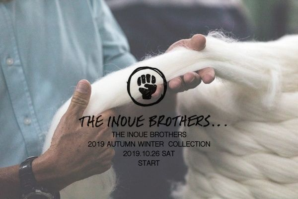 THE INOUE BROTHERS 2019 AUTUMN WINTER  COLLECTIONの写真