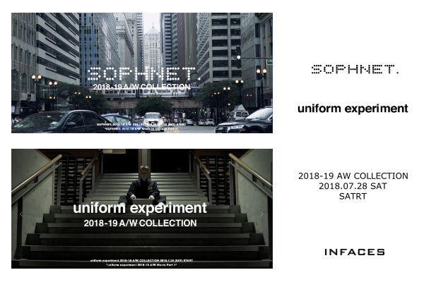 【SOPHNET.】【 uniform experiment】 2018-19 A/W COLLECTION 2018.7.28 SAT. STARTの写真