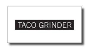 taco-grinder
