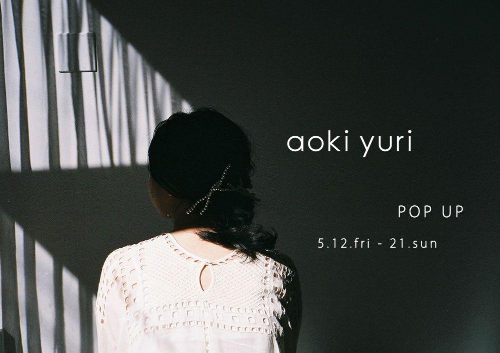 aokiyuri POP UP EVENTの写真